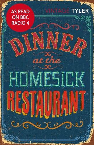9780099577270: Dinner At The Homesick Restaurant