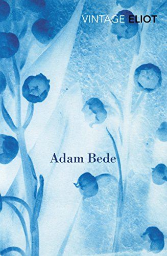 9780099577287: Adam Bede (Vintage Classics)