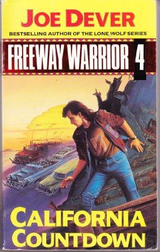9780099577300: California Countdown (Freeway Warrior)