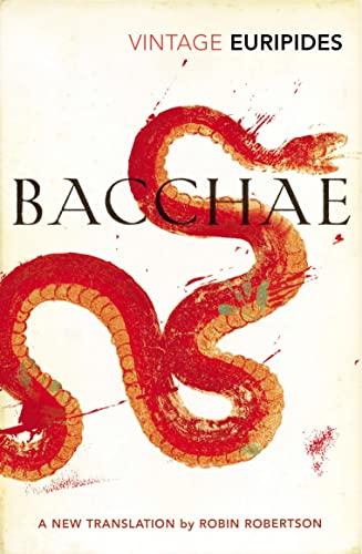9780099577386: Bacchae