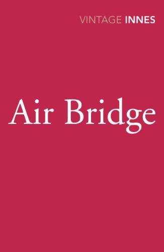 9780099577768: Air Bridge