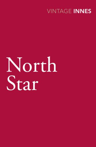 9780099577829: North Star