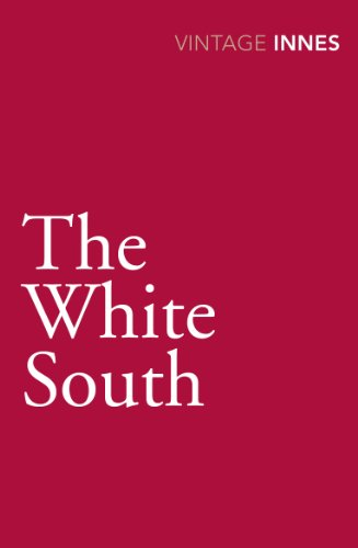 9780099577836: The White South