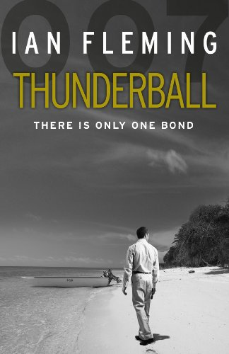 9780099577997: Thunderball: James Bond 007