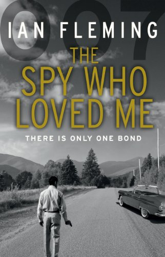 9780099578024: The Spy Who Loved Me: James Bond 007