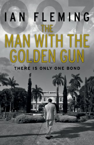 9780099578055: the man with the golden gun. ian fleming