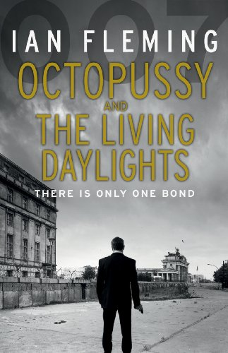 9780099578062: Octopussy & The Living Daylights: James Bond 007