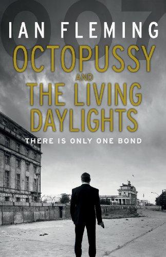 Octopussy & The Living Daylights: James Bond: Fleming, Ian