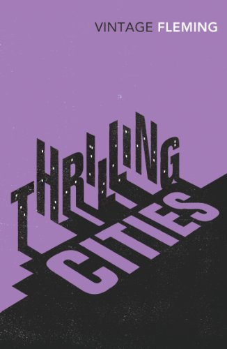 9780099578185: Thrilling Cities (Vintage Classics)