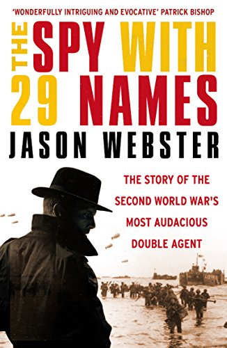 9780099578246: The Spy with 29 Names: The story of the Second World War's most audacious double agent