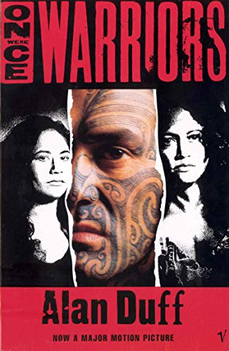 9780099578413: Once Were Warriors