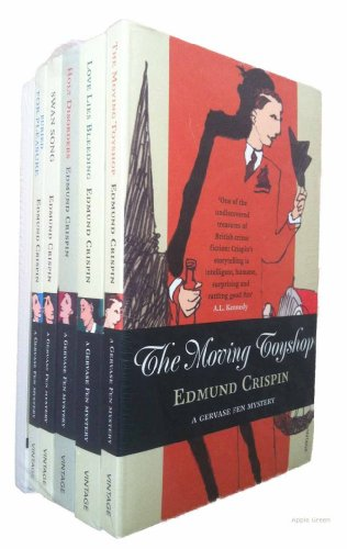 9780099578499: Edmund Crispin Gervase Fen Mystery Series 6 books (The Moving Toyshop / Love Lies Bleeding / Holy Disorders / Swan Song / Buried For Pleasure / The Case of the Gilded Fly rrp �47.94)