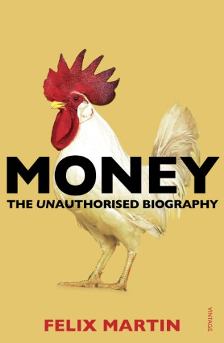 9780099578529: Money: The Unauthorised Biography