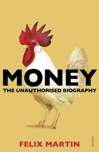 9780099578529: Money: The Unauthorised Biography