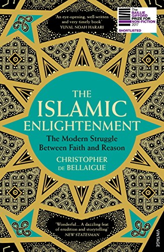 9780099578703: The Islamic Enlightenment