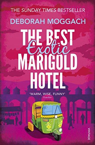 The Best Exotic Marigold Hotel (0099579030) by Moggach, Deborah