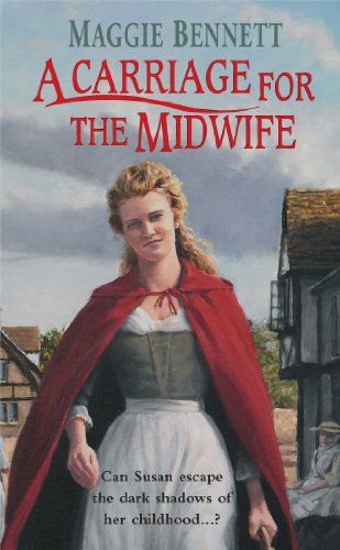 9780099579250: A Carriage for the Midwife [by: Maggie Bennett]