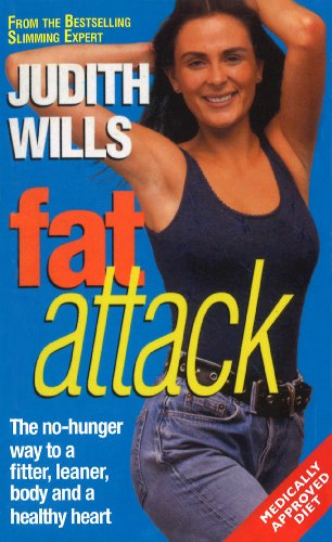 9780099579489: Fat Attack: The No-Hunger Way to a Fitter,Leaner Body and a Healthy Heart