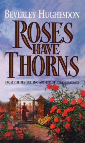9780099579595: Roses Have Thorns