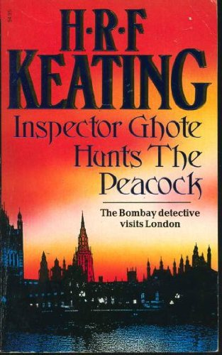 9780099579601: Inspector Ghote Hunts the Peacock