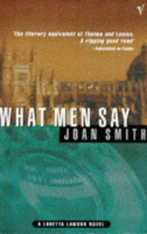 9780099580010: What Men Say (A Loretta Lawson novel)
