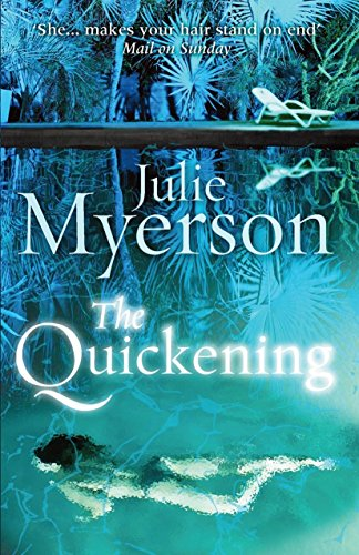 9780099580232: The Quickening