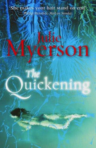 9780099580249: The Quickening