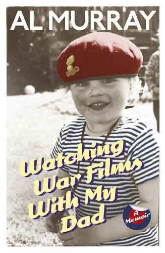 9780099580348: Watching War Films With My Dad: A Memoir
