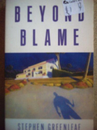 Beyond Blame: Stephen Greenleaf