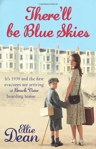 9780099580638: Ellie Dean There'll Be Blue Skies