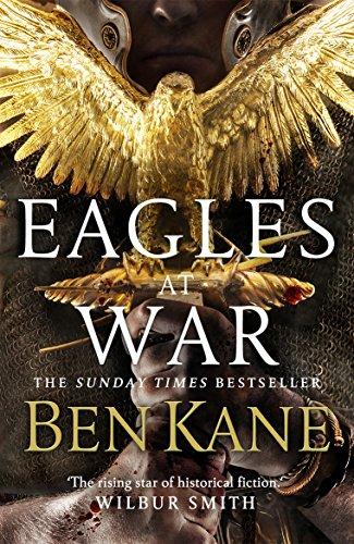9780099580744: Eagles at War (Eagles of Rome)