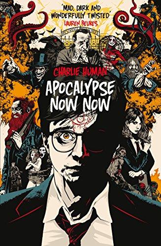 9780099580775: Apocalypse Now Now