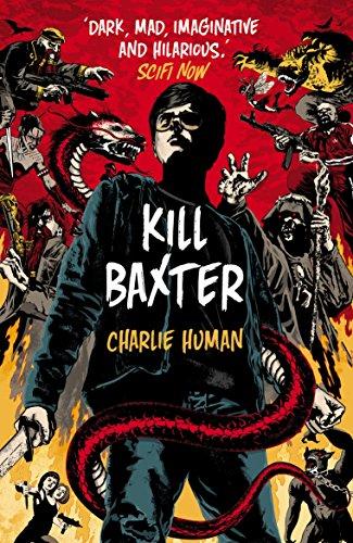 9780099580782: Kill Baxter