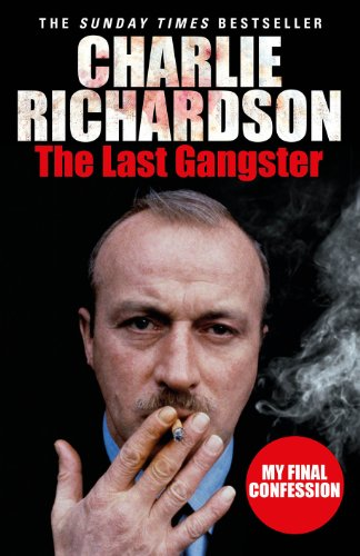 9780099580867: The Last Gangster: My Final Confession