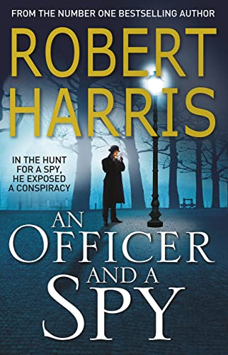 9780099580898: An Officer and a Spy