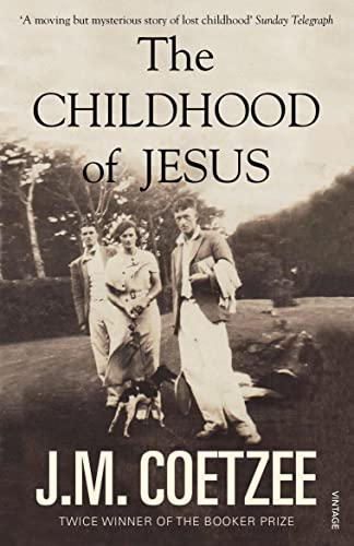 9780099581536: The Childhood of Jesus