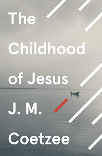 9780099581550: The Childhood of Jesus