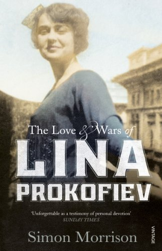 9780099581789: The Love and Wars of Lina Prokofiev: The Story of Lina and Serge Prokofiev