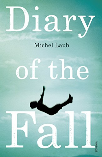 9780099581796: Diary of the Fall