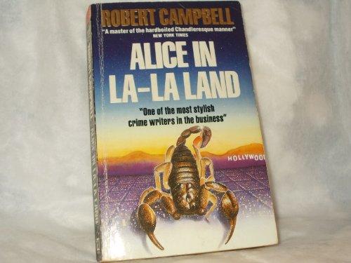 9780099581802: Alice in La-La Land