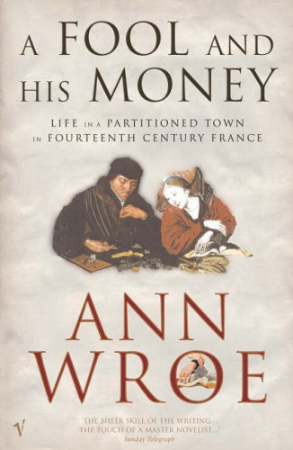9780099581819: A Fool and His Money