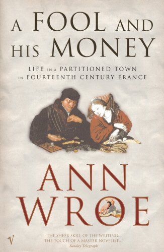 A Fool and His Money - Life in a Partitioned Medieval Town