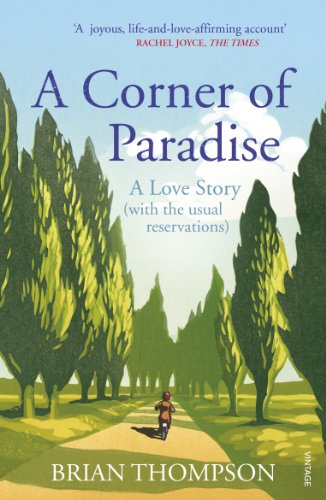9780099581864: A Corner of Paradise: A love story (with the usual reservations)