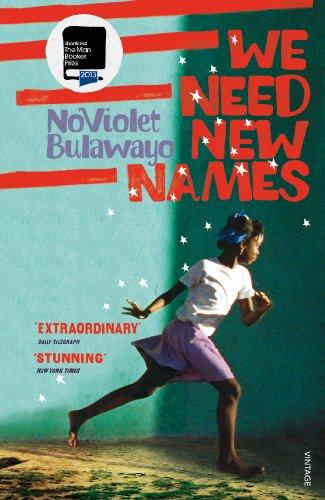 9780099581888: We Need New Names
