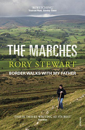 9780099581895: The Marches: Border walks with my father
