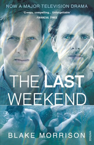 9780099581963: The Last Weekend