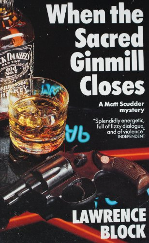 9780099582106: When the Sacred Ginmill Closes