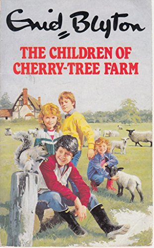 9780099582205: The Children of Cherry Tree Farm