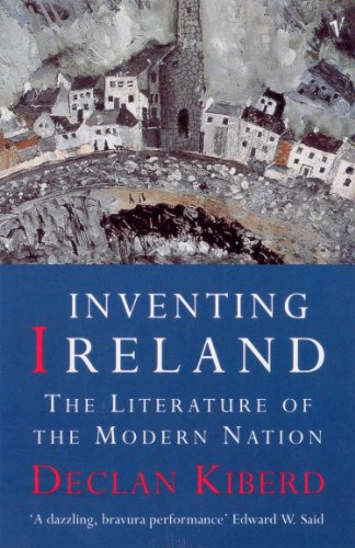 9780099582212: Inventing Ireland: The Literature of the Modern Nation