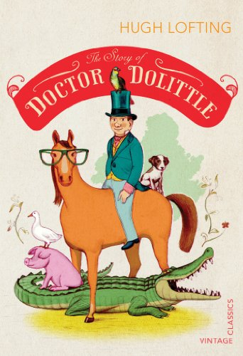 9780099582489: The Story of Doctor Dolittle (Vintage Childrens Classics)